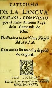 Catecismo de la lengua guarani, de Antonio Ruyz de Montoya
