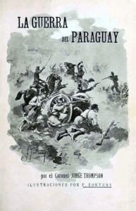 Portada del libro La Guerra del Paraguay, del inglés Jorge Thompson (1910)